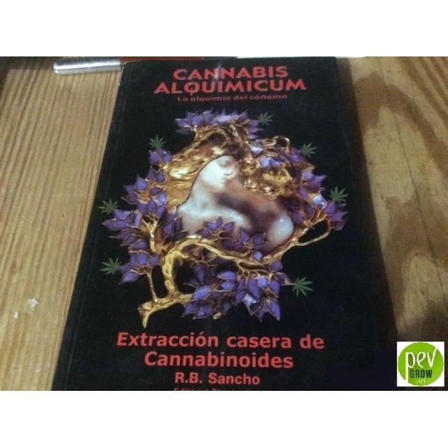 Cannabis Alquimicum. Cannabinoide selber extrahieren. R.B. Sancho