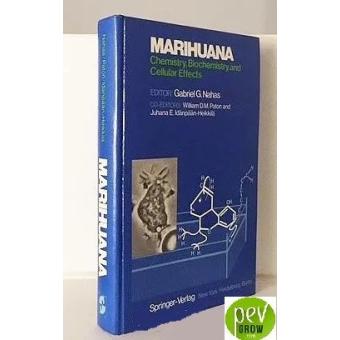 Libro Marihuana. Química y efectos celulares (inglés)