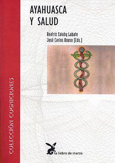 ayahuasca-y-salud book by Jose Carlos Bouso