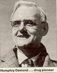 el psiquiatra Humphry Osmond