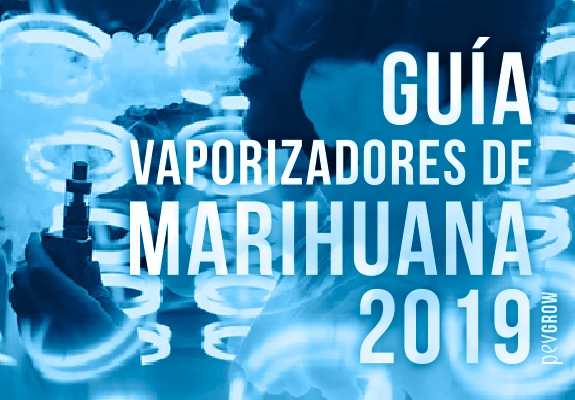Los mejores vaporizadores de marihuana 2019